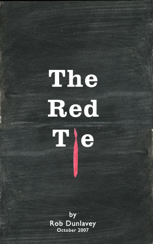 Rob Dunlavey - The Red Tie