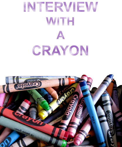 Interview with a Crayon